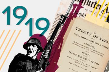 1919. El Tratado de Versalles y el fin de la Gran Guerra